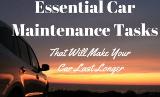 Essential Car Maintenance Tasks That Make Your Car Last Longer