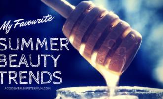 Favourite Summer Beauty Trends 2017