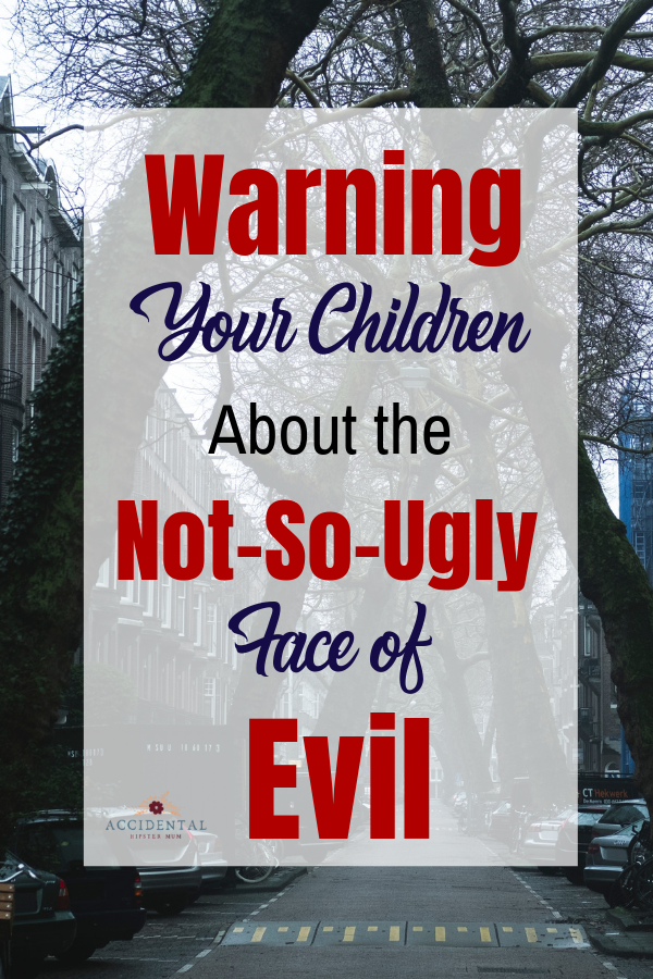 Children's safety both online and offline can be hard to monitor. It's hard to teach your children about the evils out there without completely freaking them out. This article explores the best way to teach your children somehting doesn't have to look bad tobe evil.