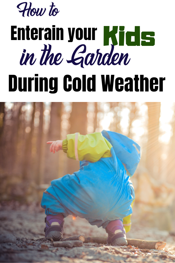 It's easy to entertain your kids in the garden during the summer, but in the winter, your garden can often go un-utilised. These simple suggestions to entertain children in the garden during cold weather will help you ensure your little ones get all the fresh air they need. #parenting #outdoors #momlifestyle