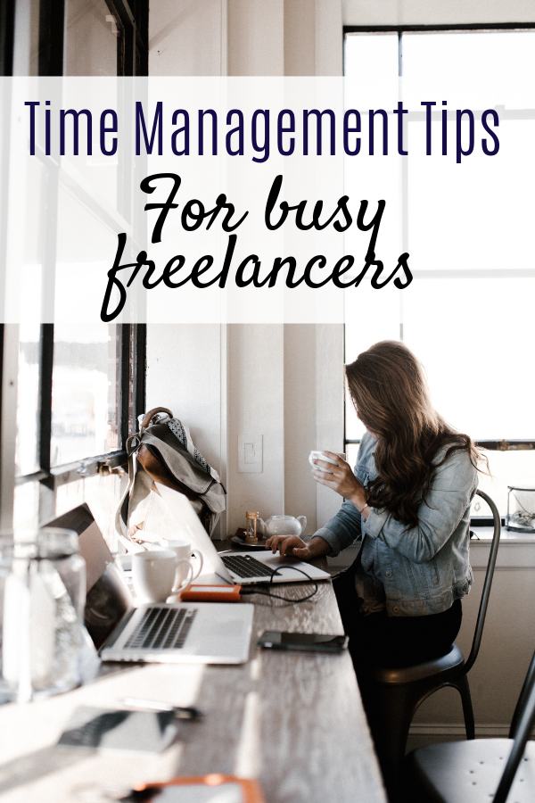 Time management as a freelancer can be non-existant. You have to be self-motivating and you have to strict. These time management tips are bound to help you out #business #freelancing #blogger